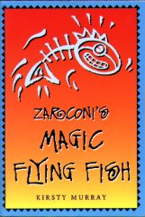 Zarconi's Magic Flying Fish book cover
