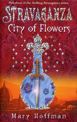 Stravaganza: City of Flowers book cover