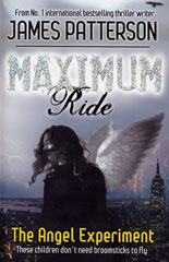 Maximum Ride: The Angel Experiment book cover