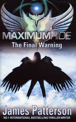 Maximum Ride: The Final Warning book cover