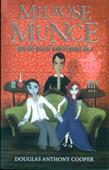 Milrose Munce and the Den of Professional Help book cover